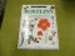Rostliny (Seznamte se s kouzelným světem rostlin - s jejich stavbou, mnohotvárností a životními cykly)