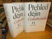 Přehled dějin Československa 2 svazky -Purš -Kropilák