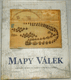 Ashley, Baynton-Williams Miles - Mapy válek