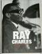 Ray Charles: Člověk a hudba