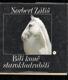 Bílí koně starokladrubští