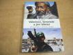 Válečníci, teroristé a jiní šílenci. 50 reportáží o
