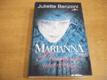 Marianna Plamenné vavříny