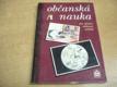 Občanská nauka 1. pro střední odborná učiliště (