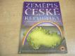 Zeměpis České republiky. Učebnice pro střední školy