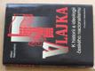 Vlajka - K historii a ideologii českého nacionalismu (2001)