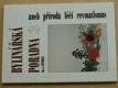 Bylinářská poradna 3 aneb příroda léčí revmatismus (1992)