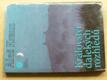 Království dalekých rozhledů (1985) Skalami Českého ráje