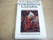 Vzkříšení Lazara. Legenda o životě Bohumila Kub