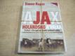 Ajax, Holandsko a válka. Fotbal v Evropě za druhé