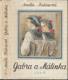 Kutinová - Gabra a Málinka (3. a 4. díl)