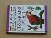 Cizokrajní ptáci - 101 praktických rad (1997)