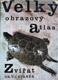 Velký obrazový atlas Zvířat