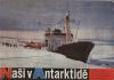Naši v Antarktidě - vyprávění a snímky čs. účastníků třetí, čtvrté a páté sovětské výpravy do Antarktidy