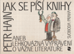 Jak se píší knihy, aneb lehkovážná vyprávění o vážné literatuře