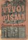 Čestmír Loukotka - Vývoj písma