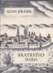 Bratrstvo - Mária od Alois Jirásek