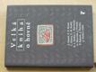 Velká kniha o hovně (2001) Hašek, Kisch, Klíma, Kuděj, Štýrský, Váchal...