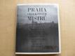 Praha objektivem mistrů (1981) Lauschmann, Wiškovský, Funke, Sudek, Honty, Plicka, Ehm...