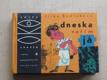 Bodláková - Dneska vařím já (SNDK 1966)