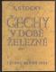 STOCKÝ, ALBÍN: ČECHY V DOBĚ ŽELEZNÉ. - 1933. - 35451994121