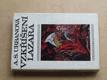 Vzkříšení Lazara (1972) Legenda o životě Bohumila Kubišty