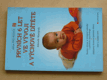 Prvních 6 let ve vývoji a výchově dítěte (2005)