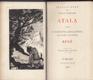 Atala, aneb, O vášnivé lásce dvou divochů v pustině ; René