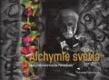 Alchymie světla - Experimentální tvorba Petra Skaly