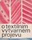 O textilním výtvarném projevu