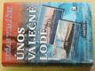 Únos válečné lodě - Odvážná akce českých námořníků za první světové války na Jadranu 2004
