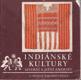 Indiánské kultury severní a jižní Ameriky