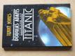 Vesmírná loď Titanic (2000)