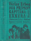 Erben - Dva případy kapitána Exnera (Znamení lyry a Poklad byzantského kupce)