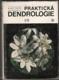 Praktická dendrologie 1