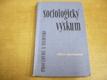 Sociologický výskum. Procedúry a techniky