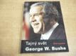 Tajný svět George W. Bushe