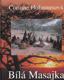 Bílá Masajka (sen o velké lásce se změnil v boj o přežití)