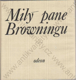 Milý pane Browningu (Výbor z korespondence Elizabeth Barretové-Browningové a Roberta Browninga)