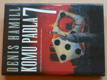 Komu padla 7 (2001)