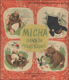 Micha dans sa foret natale (Les aventures de Micha la Boule)