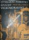 LITERÁRNÍ PAMÁTKY EPOCHY VELKOMORAVSKÉ 863 - 885