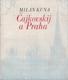 Čajkovskij a Praha