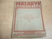 Masaryk. O jeho životě a práci