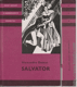 Salvator - Díl I a II