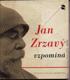 Jan Zrzavý vzpomíná na dětství, domov a mladá léta