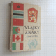 Mucha, Valášek - Vlajky a znaky zemí světa