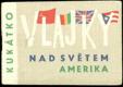Kukátko - Vlajky nad světem - Amerika