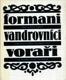 Formani - vandrovníci - voraři