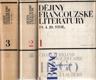 Dějiny francouzské literatury 19. a 20. století I. - II. - III.